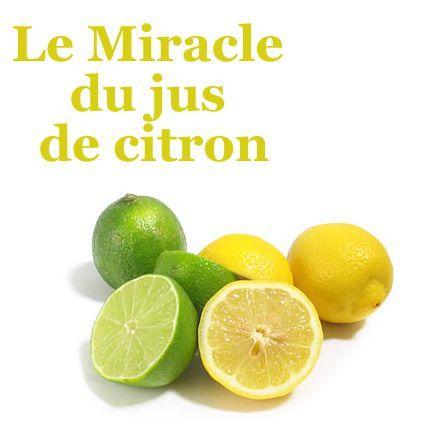 Le Miracle du jus de citron